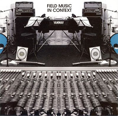 FIELD MUSIC, In Context