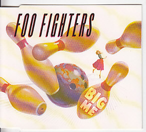 FOO FIGHTERS, Big Me