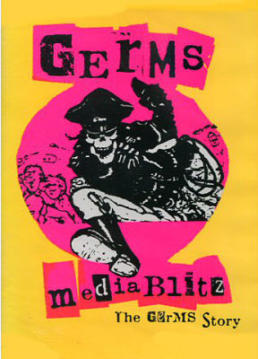 GERMS, Media Blitz DVD
