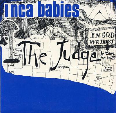 INCA BABIES, The Judge