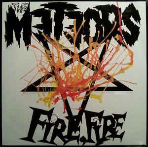 METEORS, Fire, Fire