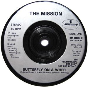 MISSION, Butterly On A Wheel