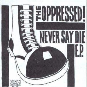 Never Say Die EP