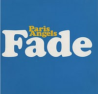 PARIS ANGELS, Fade