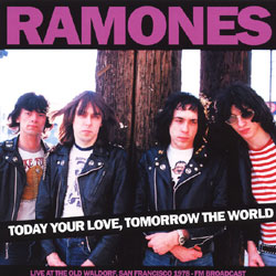 Today Your Love, Tomorrow The World