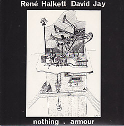 RENE HALKETT & DAVID JAY (BAUHAUS), Nothing