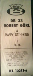 ROBERT GORL (DAF), Happy Gathering
