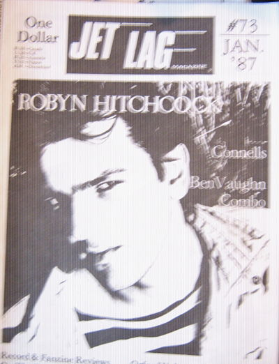 ROBYN HITCHCOCK (SOFT BOYS), Front Cover Jet Lag #73  Zine
