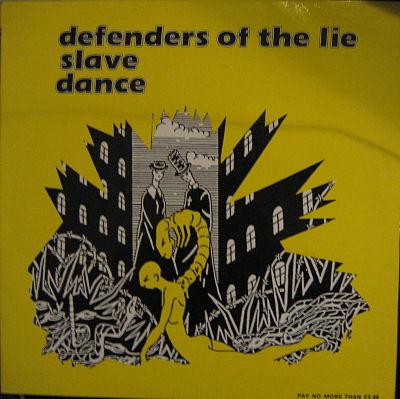 Defenders Of The Lie