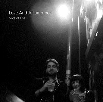 SLICE OF LIFE, Love And A Lamp-post