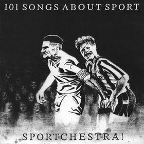 101 Songs About Sport