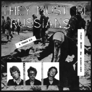 They Must Be Russians EP