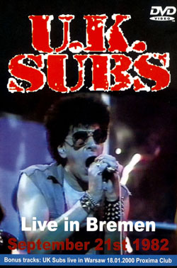 UK SUBS, Live In Bremen 1982 DVD