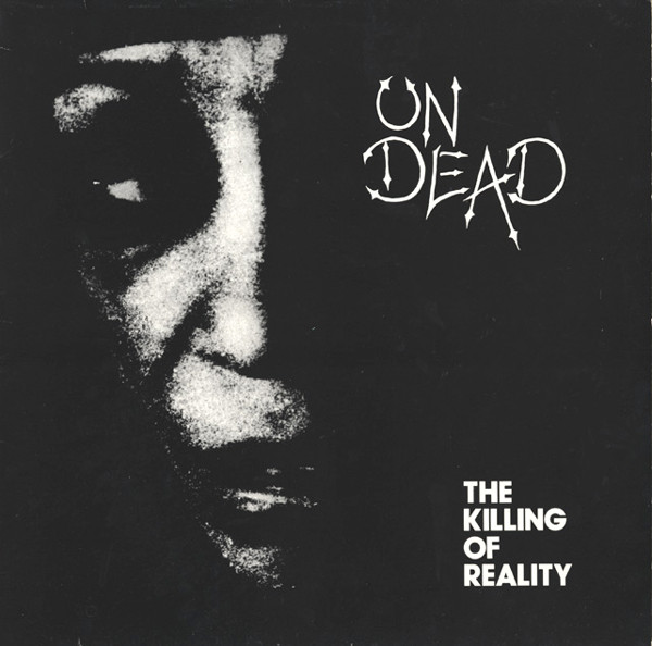 The Killing Of Reality