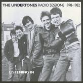 UNDERTONES, Listening In: Radio Sessions 1978-1982