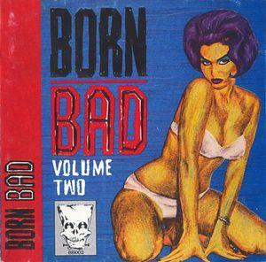 Born Bad Vol. 2