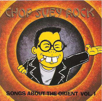 Chop Suey Rock - Songs About The Orient