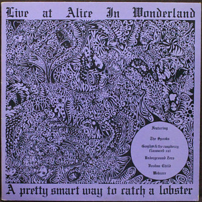 Live At Alice In Wonderland - A Pretty Smart Way To Catch A Lobster