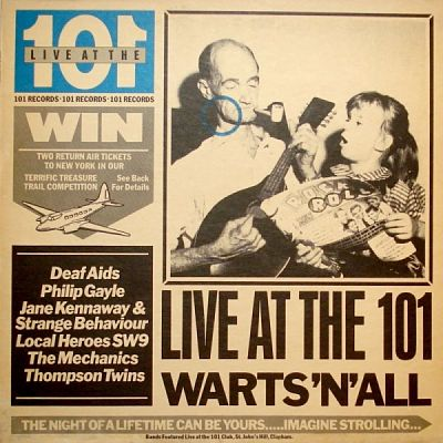 Live At The 101 - Warts 'n' All