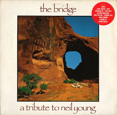 The Bridge - A Tribute To Neil Young