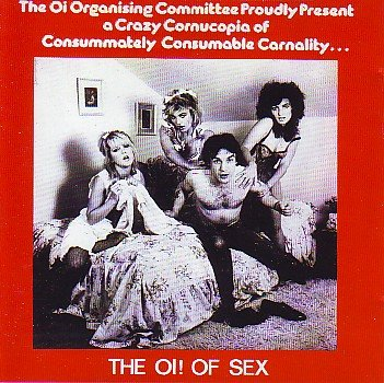The Oi! Of Sex